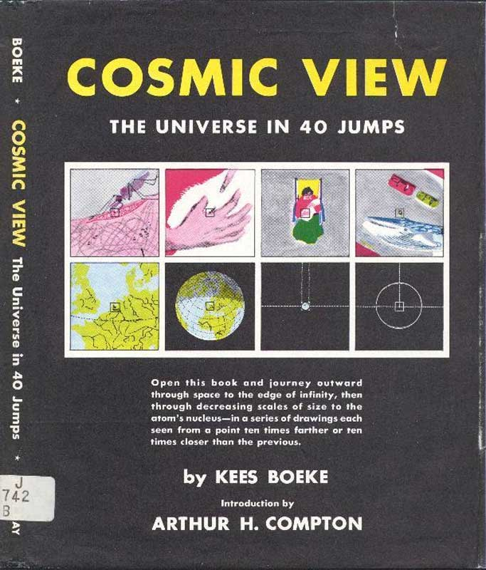 Kees Boeke: Cosmic View - The Universe in 40 Jumps 1957